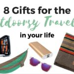 8 Gifts For The Outdoorsy Traveler In Your Life